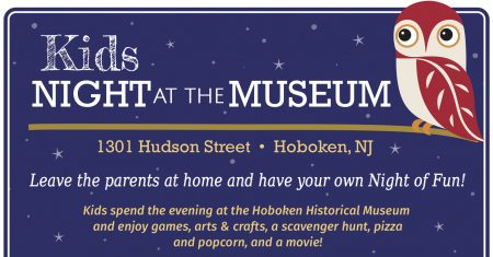 Kids Night at the Museum! @ Hoboken Historical Museum