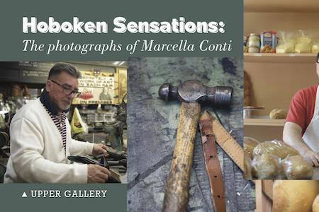 "Art Opening: ""Hoboken Sensations: The photographs of Marcella Conti"""